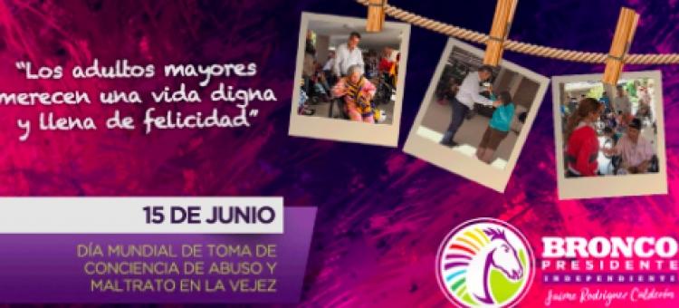 """""""El Bronco"""" pide hacer conciencia ante """"Día contra abuso y maltrato en la vejez"""""""